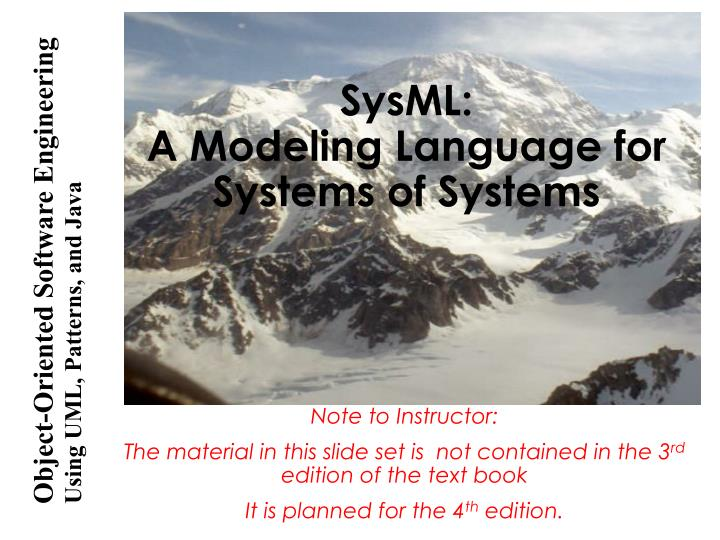 Sysml a modeling language for systems of systems