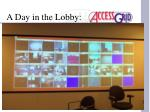 a day in the lobby