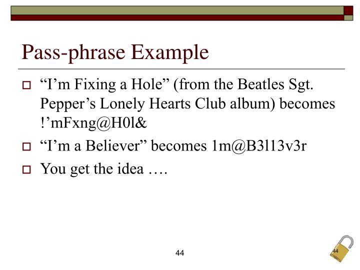 Pass-phrase Example