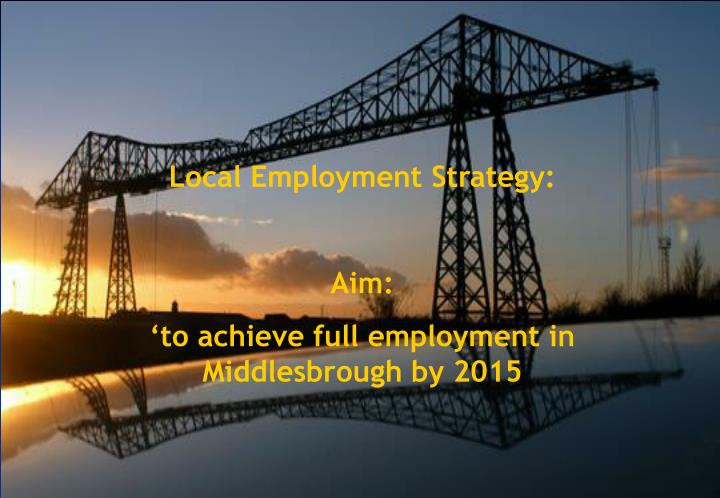 Local Employment Strategy: