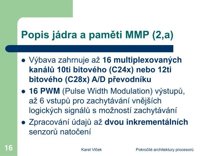 Popis jádra a paměti MMP (2,a)
