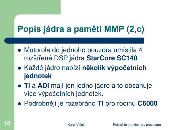 Popis jádra a paměti MMP (2,c)