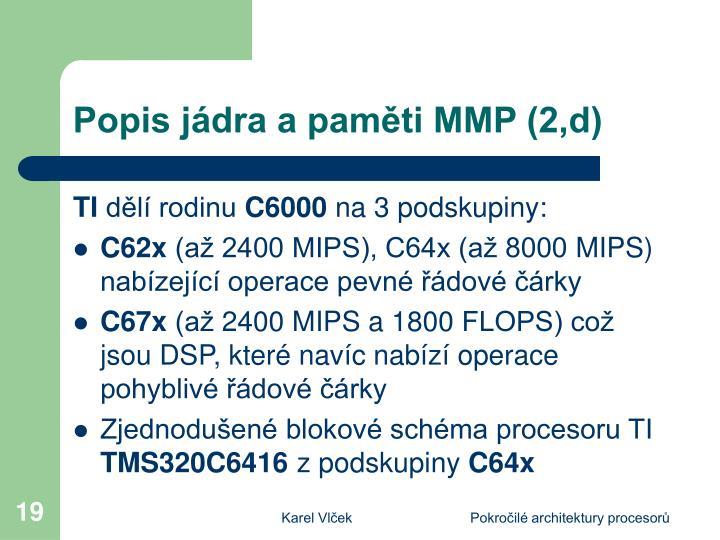 Popis jádra a paměti MMP (2,d)