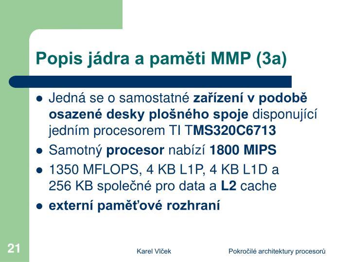 Popis jádra a paměti MMP (3a)