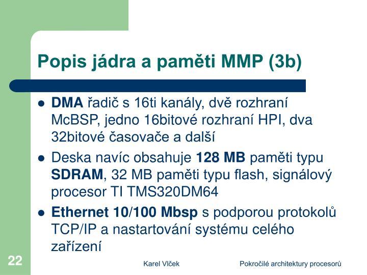 Popis jádra a paměti MMP (3b)