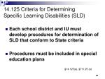14 125 criteria for determining specific learning disabilities sld
