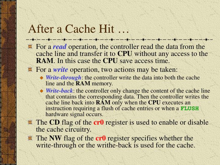 After a Cache Hit …