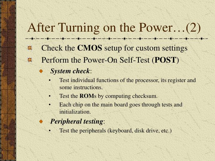 After Turning on the Power…(2)