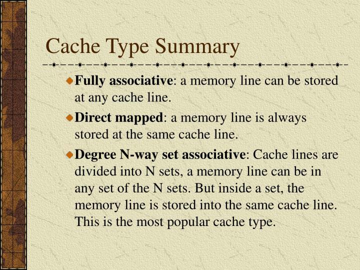 Cache Type Summary