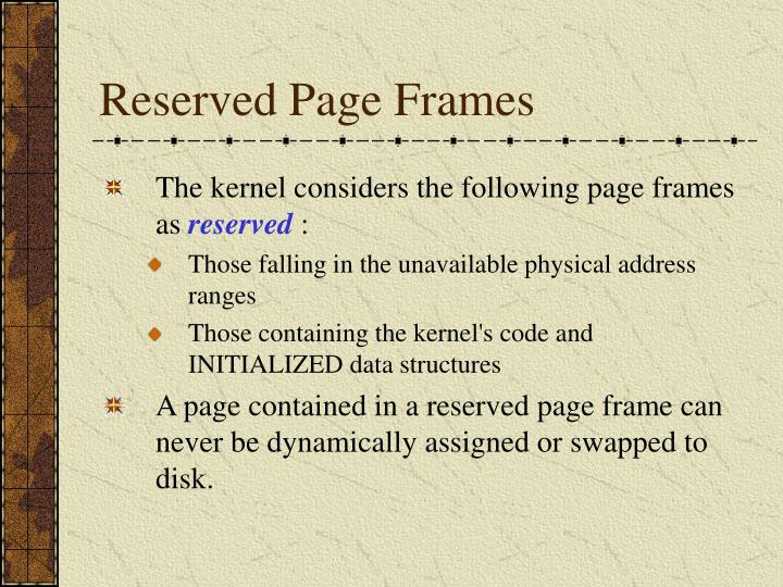 Reserved Page Frames
