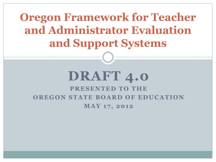 oregon framework for teacher and administrator evaluation and support systems n.