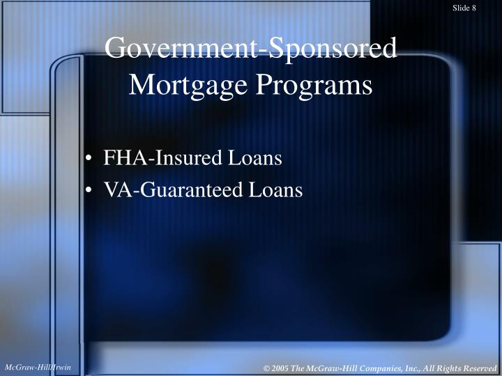 Government-Sponsored Mortgage Programs