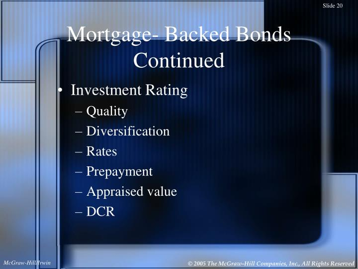Mortgage- Backed Bonds Continued