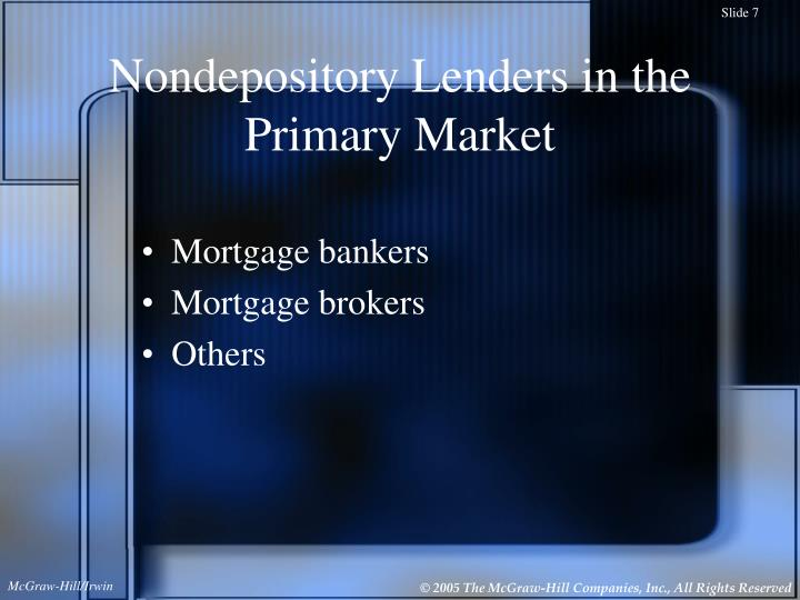 Nondepository Lenders in the Primary Market