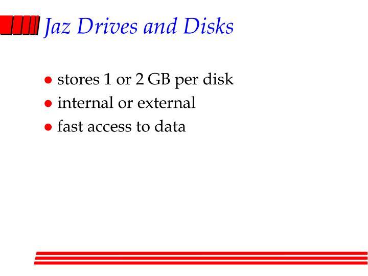 Jaz Drives and Disks