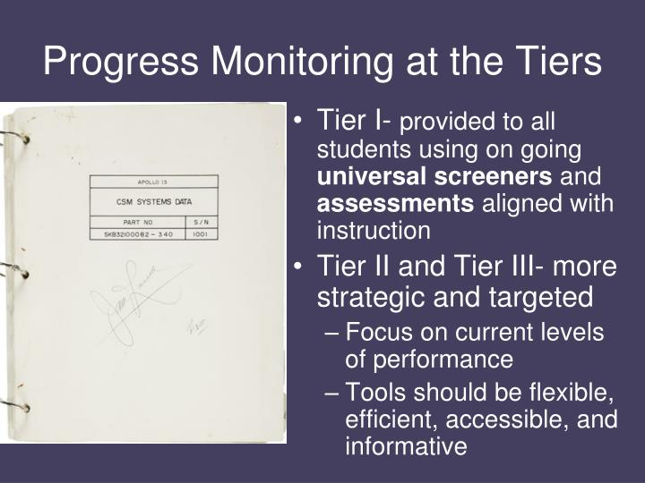 Progress Monitoring at the Tiers