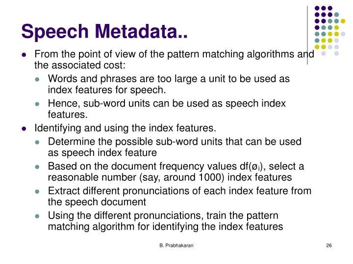 Speech Metadata..