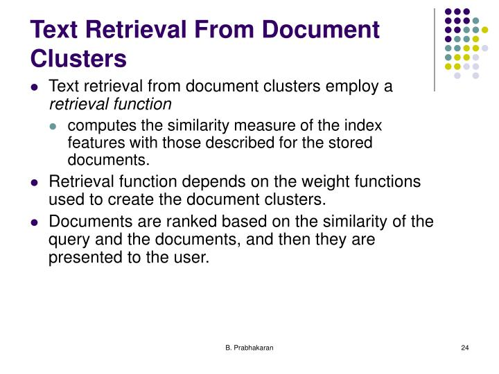 Text Retrieval From Document Clusters