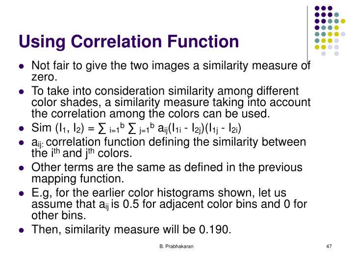 Using Correlation Function