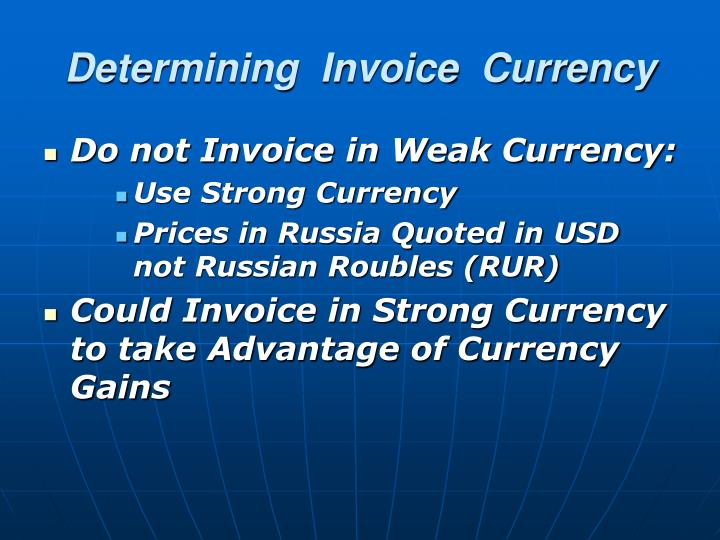 Determining  Invoice  Currency