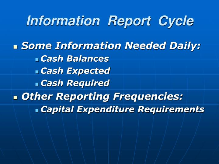 Information  Report  Cycle