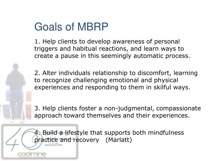 Goals of MBRP