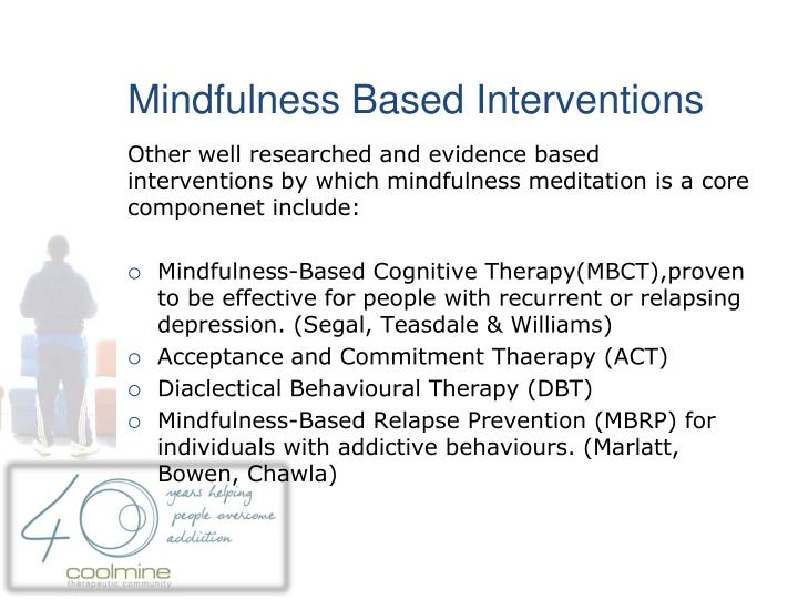 Mindfulness Based Interventions