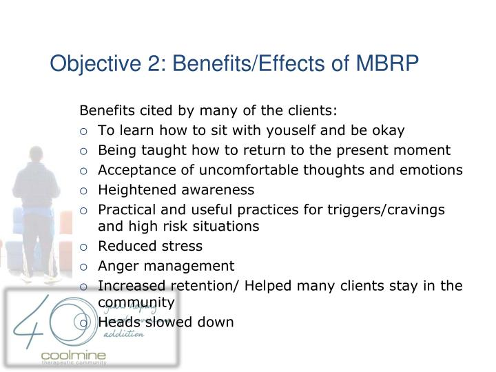 Objective 2: Benefits/Effects of MBRP