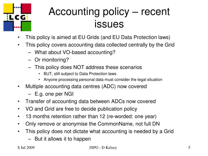 Accounting policy – recent issues