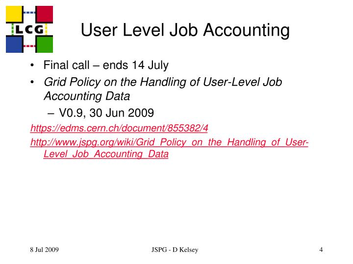 User Level Job Accounting