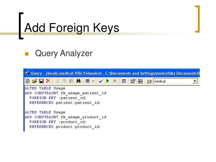 Add Foreign Keys