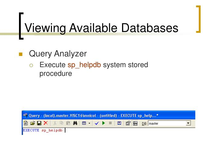 Viewing Available Databases