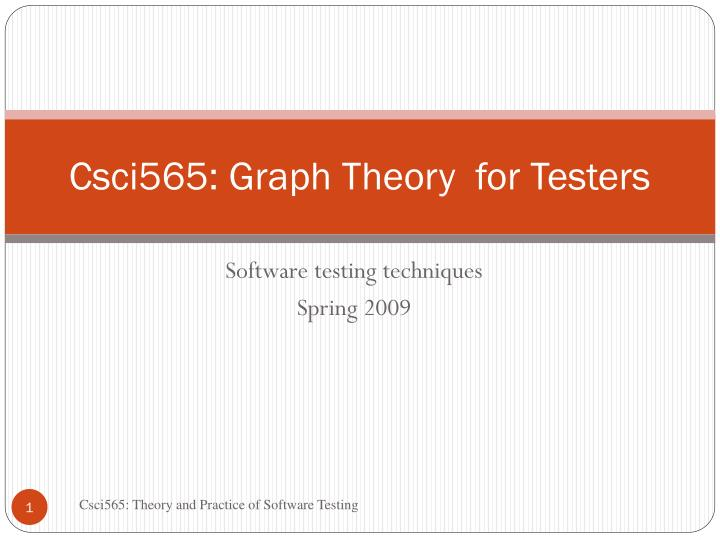 csci565 graph theory for testers