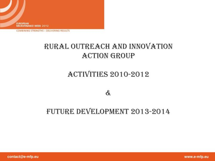 RURAL OUTREACH AND INNOVATION