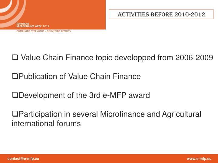 ActIVities before 2010-2012