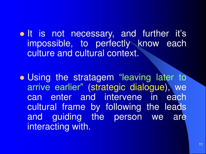 It is not necessary, and further it's impossible, to perfectly know each culture and cultural context.
