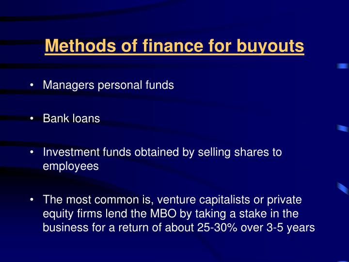 Methods of finance for buyouts