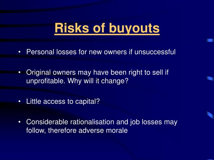 Risks of buyouts