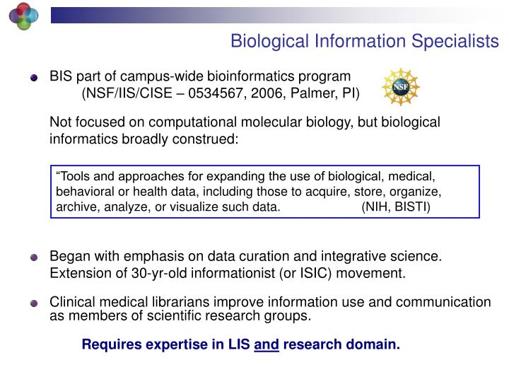 Biological Information Specialists