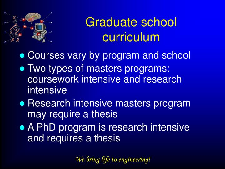 Graduate school curriculum