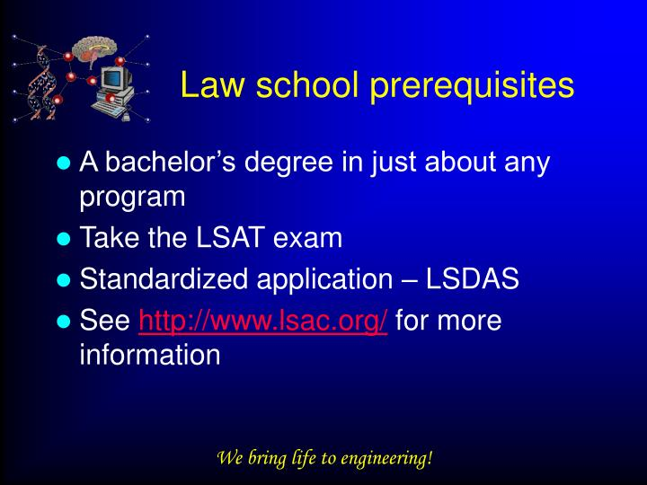 Law school prerequisites