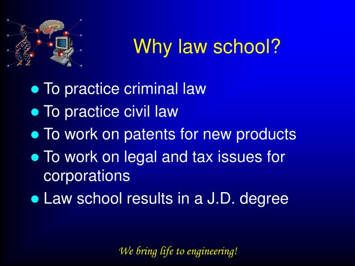 Why law school?
