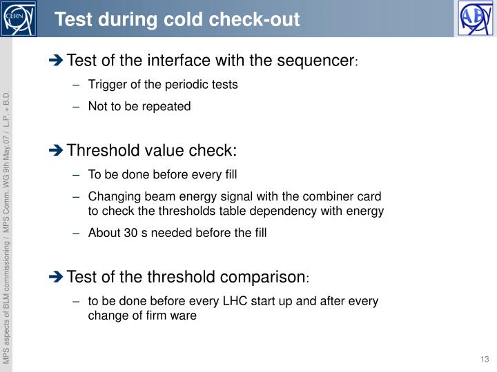 Test during cold check-out