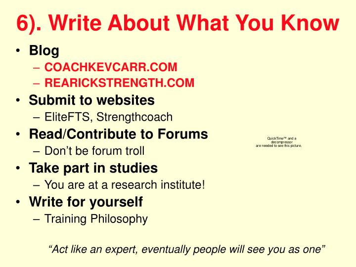 6). Write About What You Know