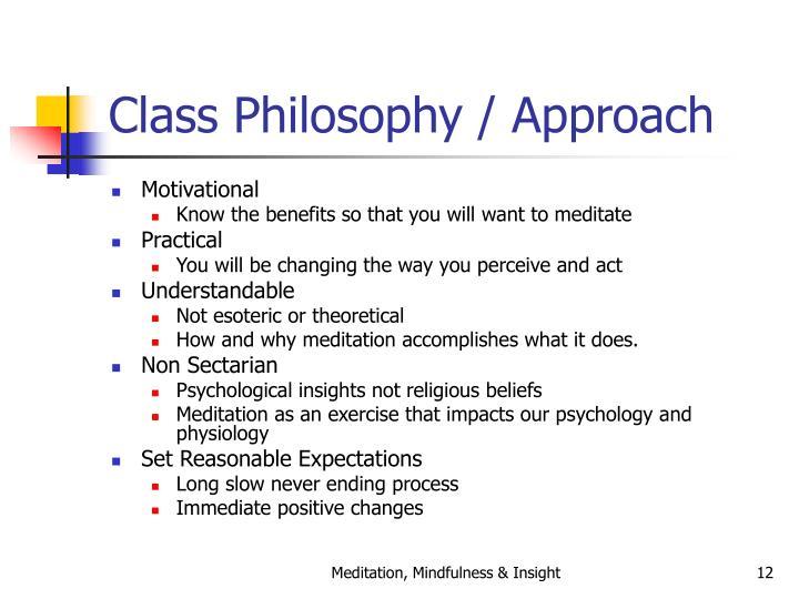 Class Philosophy / Approach