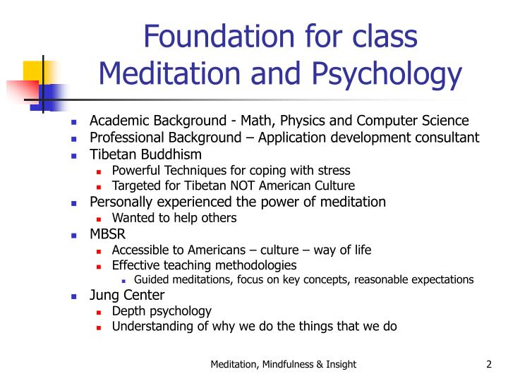 Foundation for class meditation and psychology