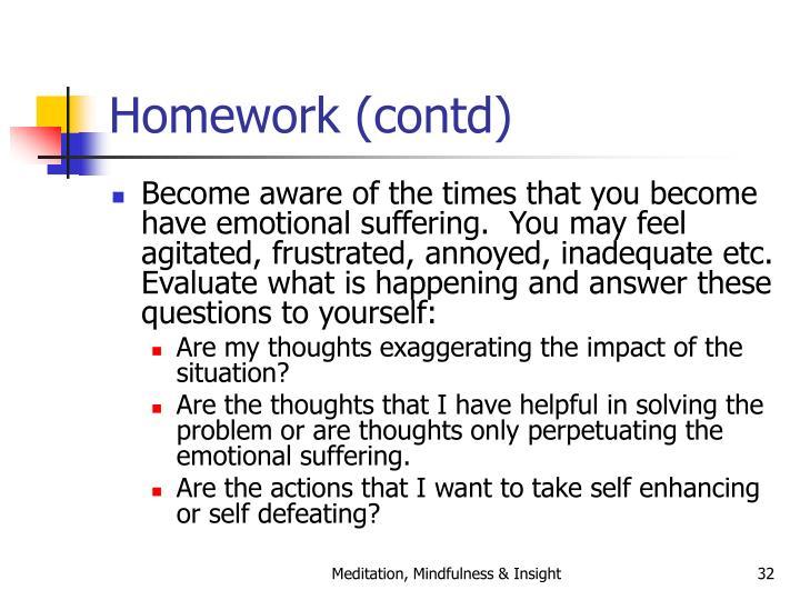 Homework (contd)