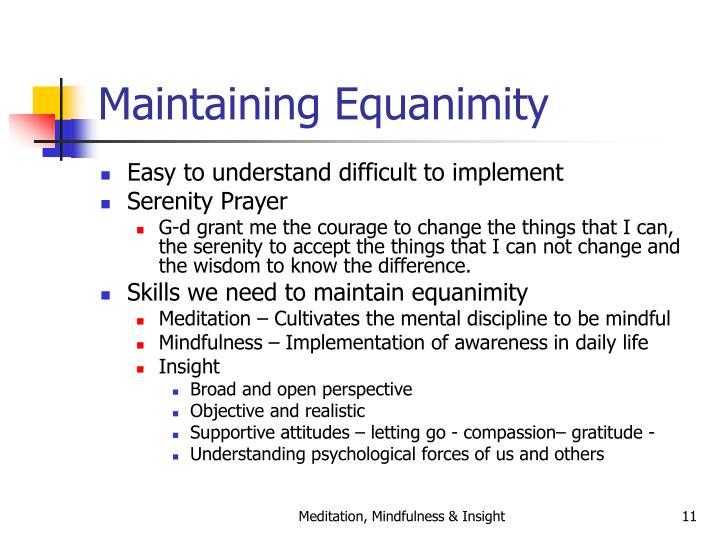 Maintaining Equanimity