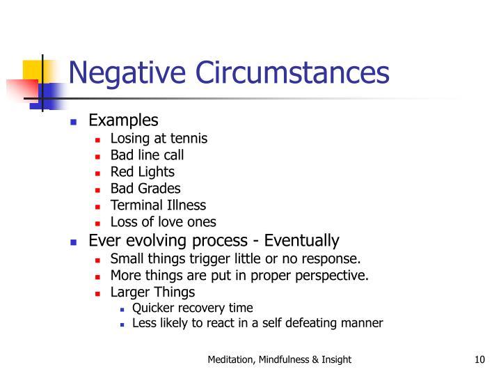 Negative Circumstances