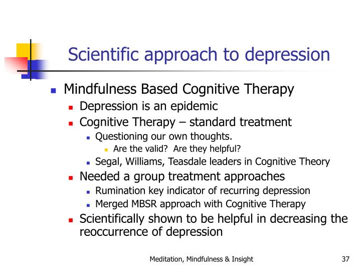 Scientific approach to depression